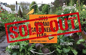 The 2019 Organic Gardener's Year - sold out